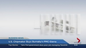 BIV: U.S. chip maker buys PMC-Sierra, Burnaby appeals NEB pipeline