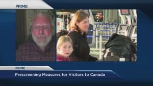 Prescreening measures for visitors to Canada
