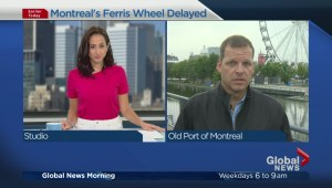 Grand-opening of The Montreal Observation Wheel delayed until August