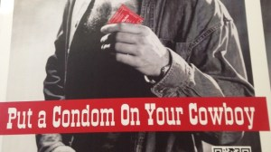 Put a Condom on your Cowboy