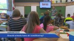 Should schools have central air conditioning?