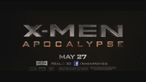 Trailer for X-Men Apocalypse
