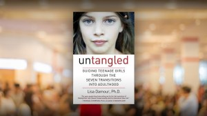 Psychotherapist Lisa Damour on understanding and guiding teen girls into adulthood
