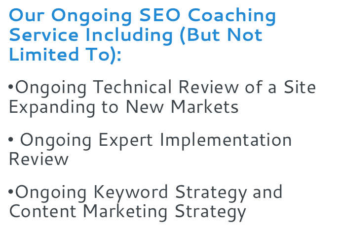 Our Ongoing SEO Coaching Service Including But Not Limited To