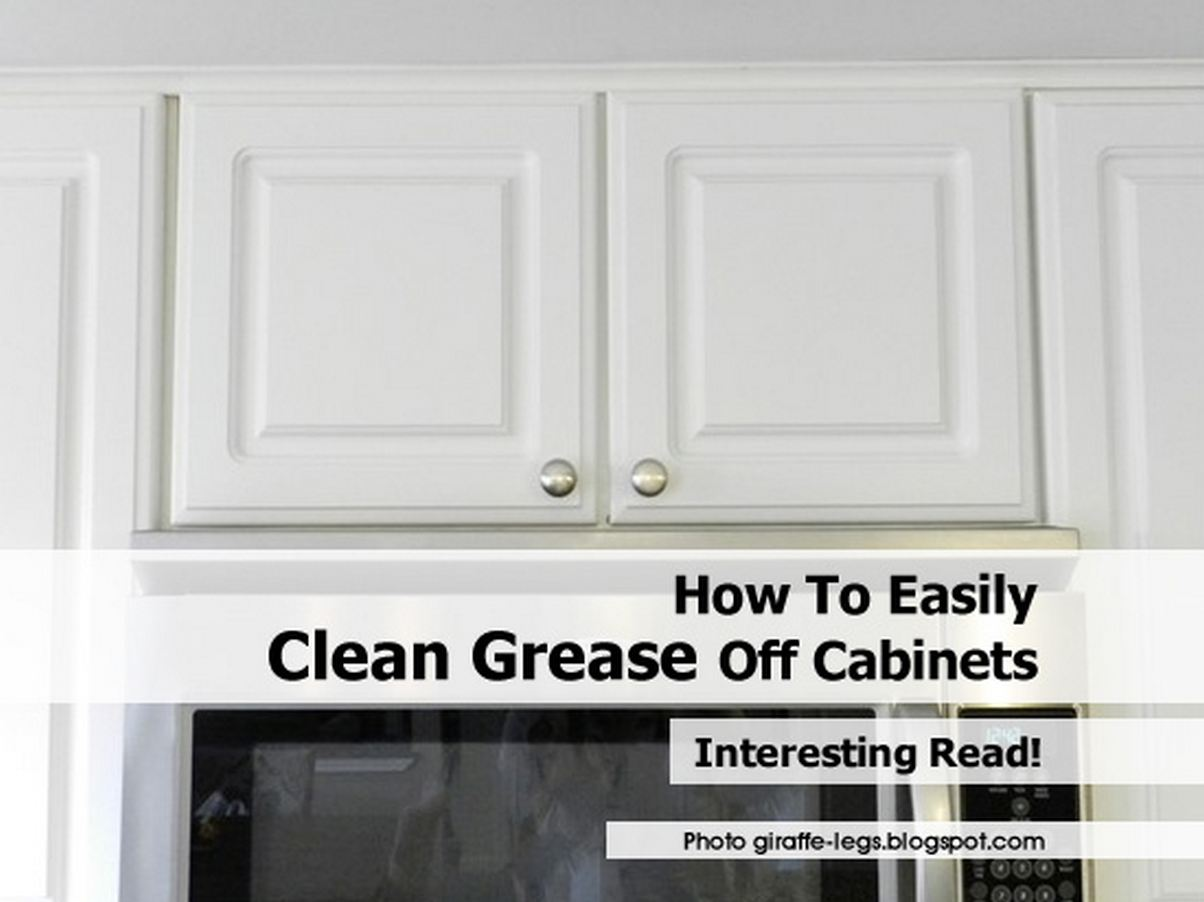 Cleaning Kitchen Cabinets Wood How To Easily Clean Grease Off Cabinets