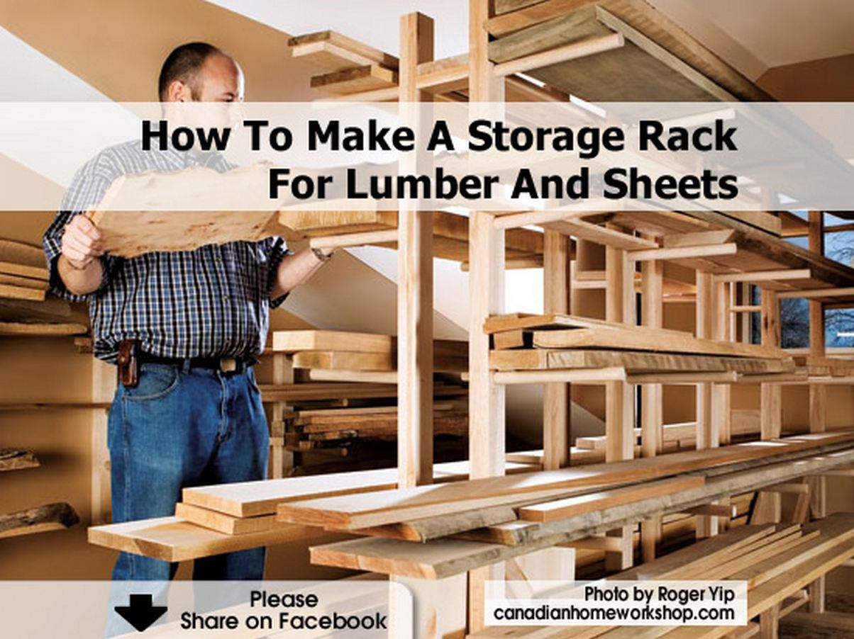 Garage Storage Ideas How To Make A Storage Rack For Lumber And Sheets
