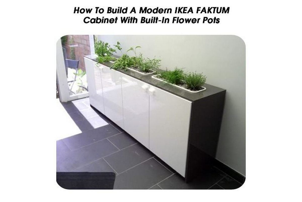 Balcony Planter Ikea How To Build A Modern Ikea Faktum Cabinet With Built In