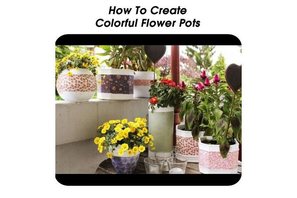 How To Make Beautiful Flower Pots At Home How To Create Colorful Flower Pots