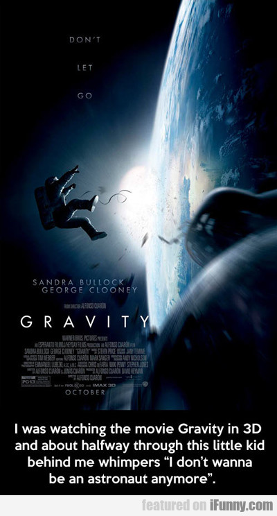 I Was Watching The Movie Gravity In 3d...