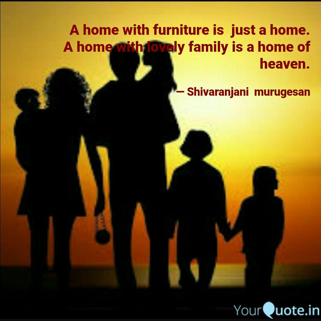 A Home With Furniture Is Quotes Writings By Shivaranjani Murugesan Yourquote