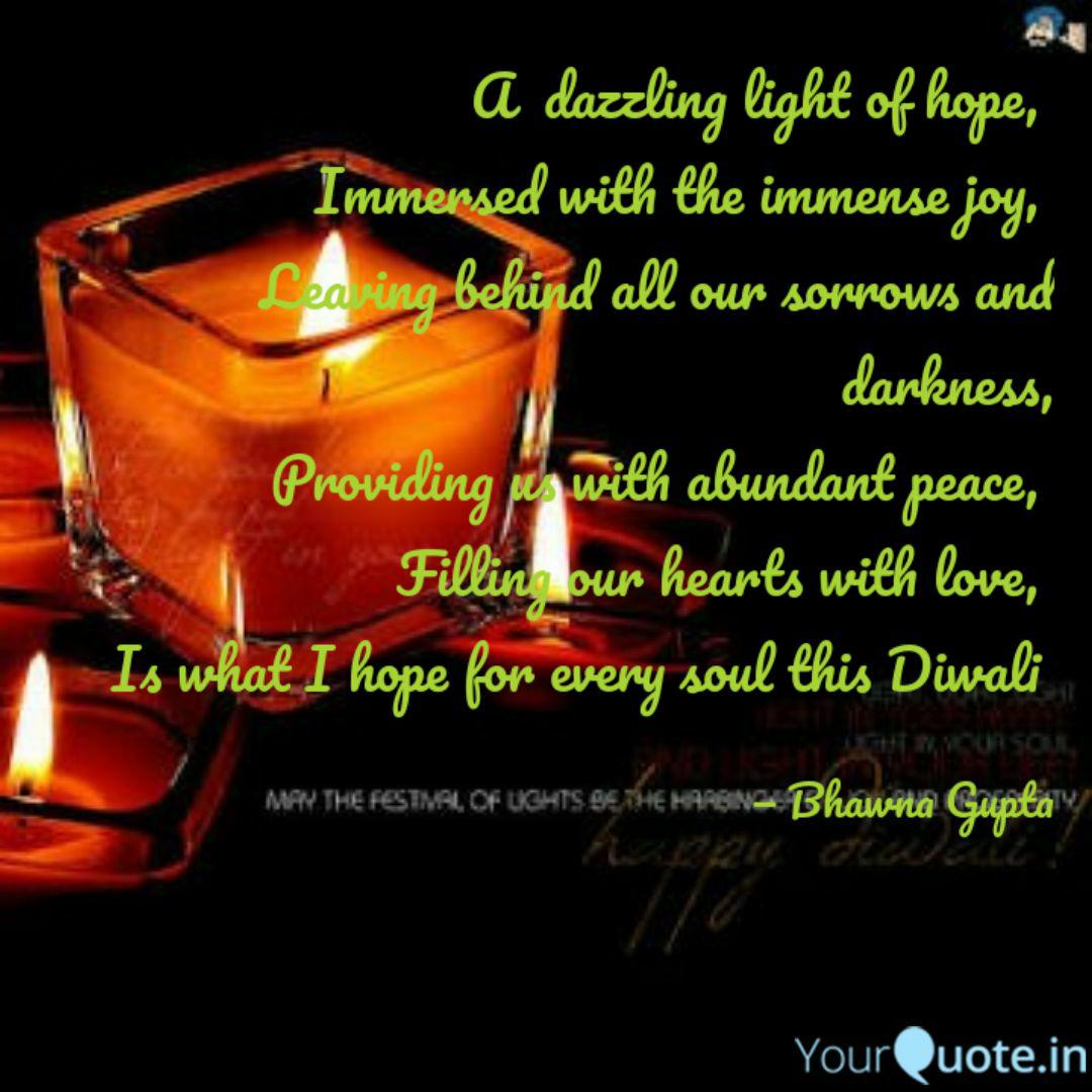 A Dazzling Light Of Hope Quotes Writings By Bhawna Gupta Yourquote
