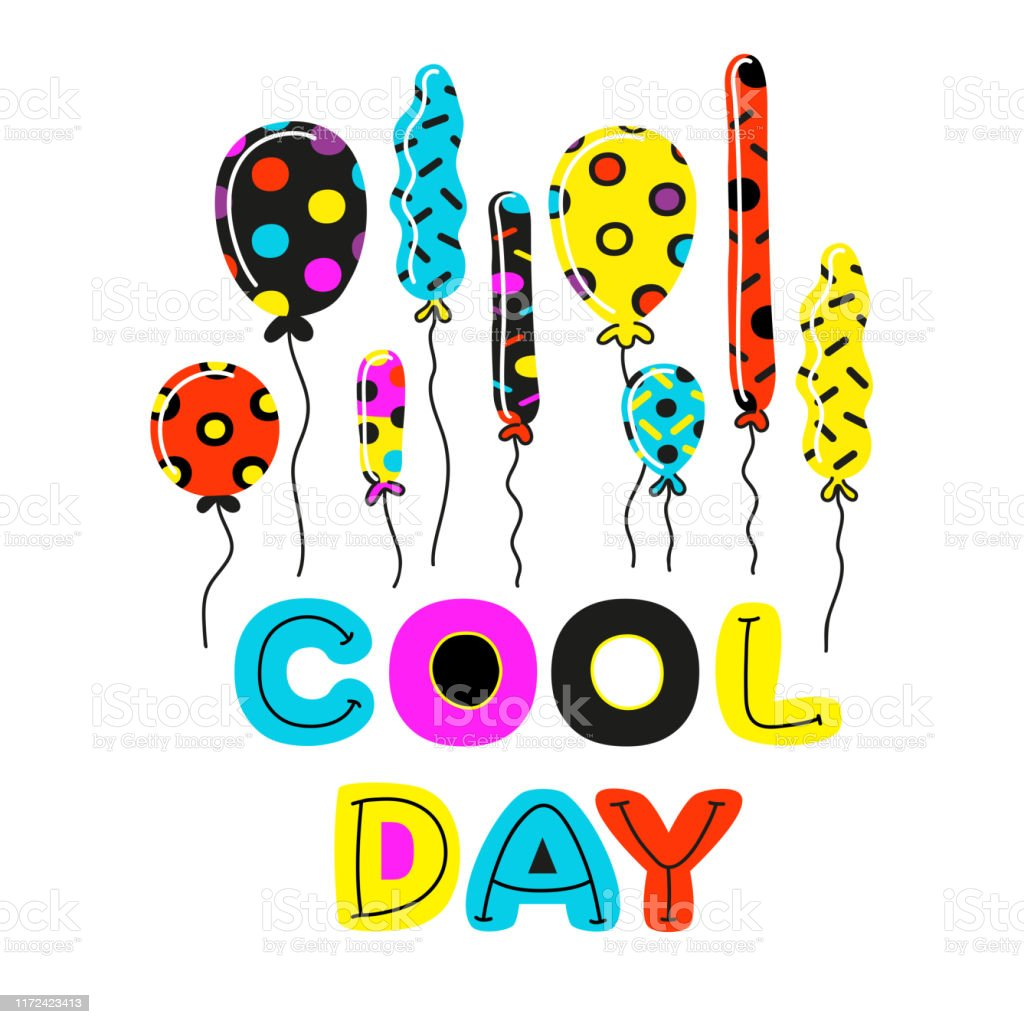 Kinderzimmer Clipart Nette Bunte Ballons Und Motivation Phrase Cool Day Im