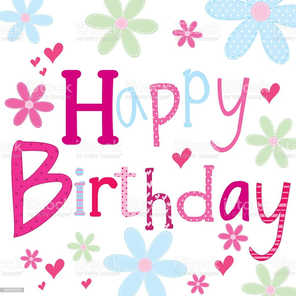 Signs And Sayings Hd Wallpapers Happy Birthday Girly Stock Vector Art Amp More Images Of