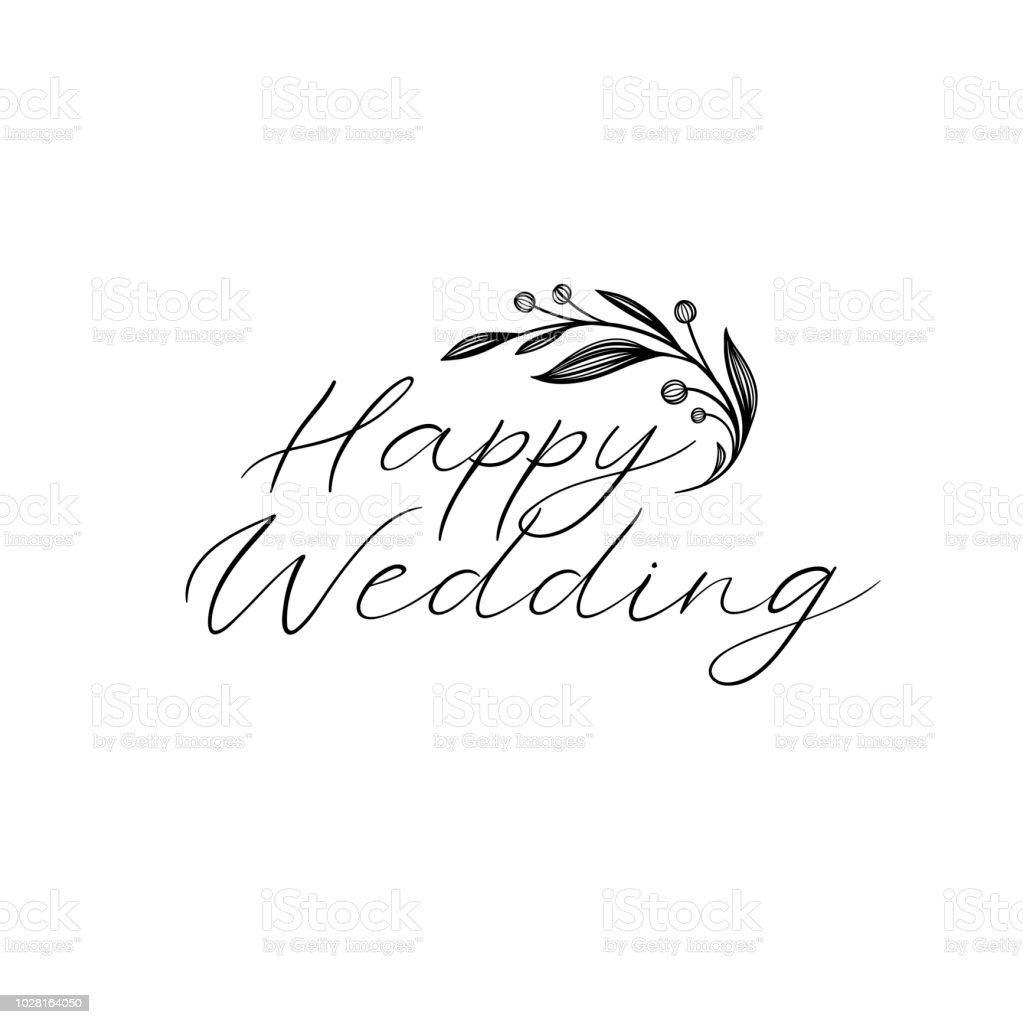 Wedding Calligraphy A Guide To Beautiful Hand Lettering Happy Wedding Hand Lettering Text Calligraphy Inscription For