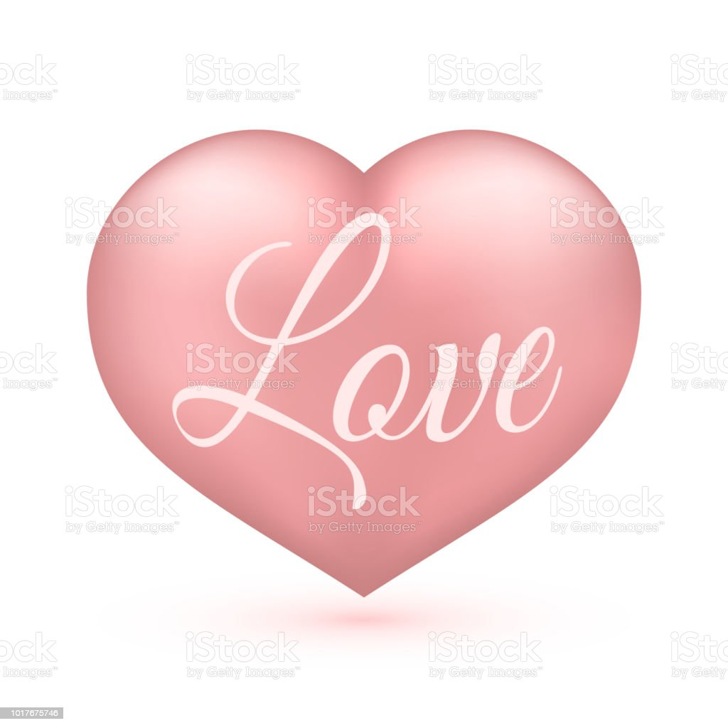 Realistic Soft Pink Heart With Writing Love On It Isolated On White Valentines Day Greeting Card Background 3d Icon Romantic Vector Illustration Easy To Edit Design Template Stock Illustration Download Image