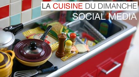 La cuisine du dimanche (social media)