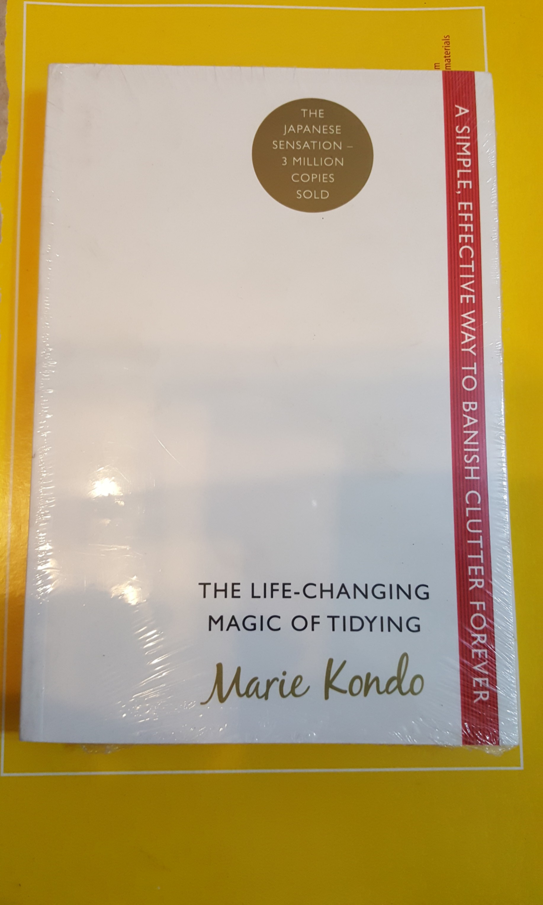 The Life Changing Magic Of Tidying The Life Changing Magic Of Tidying Up By Marie Kondo