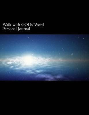 Walk with Gods\u0027 Word Personal Journal - My Time with Christ Jesus