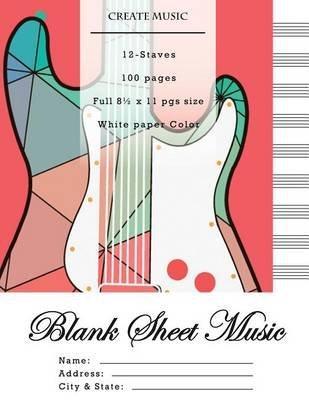 Blank Sheet Music - Music Manuscript Paper, Staff Paper, Musicians