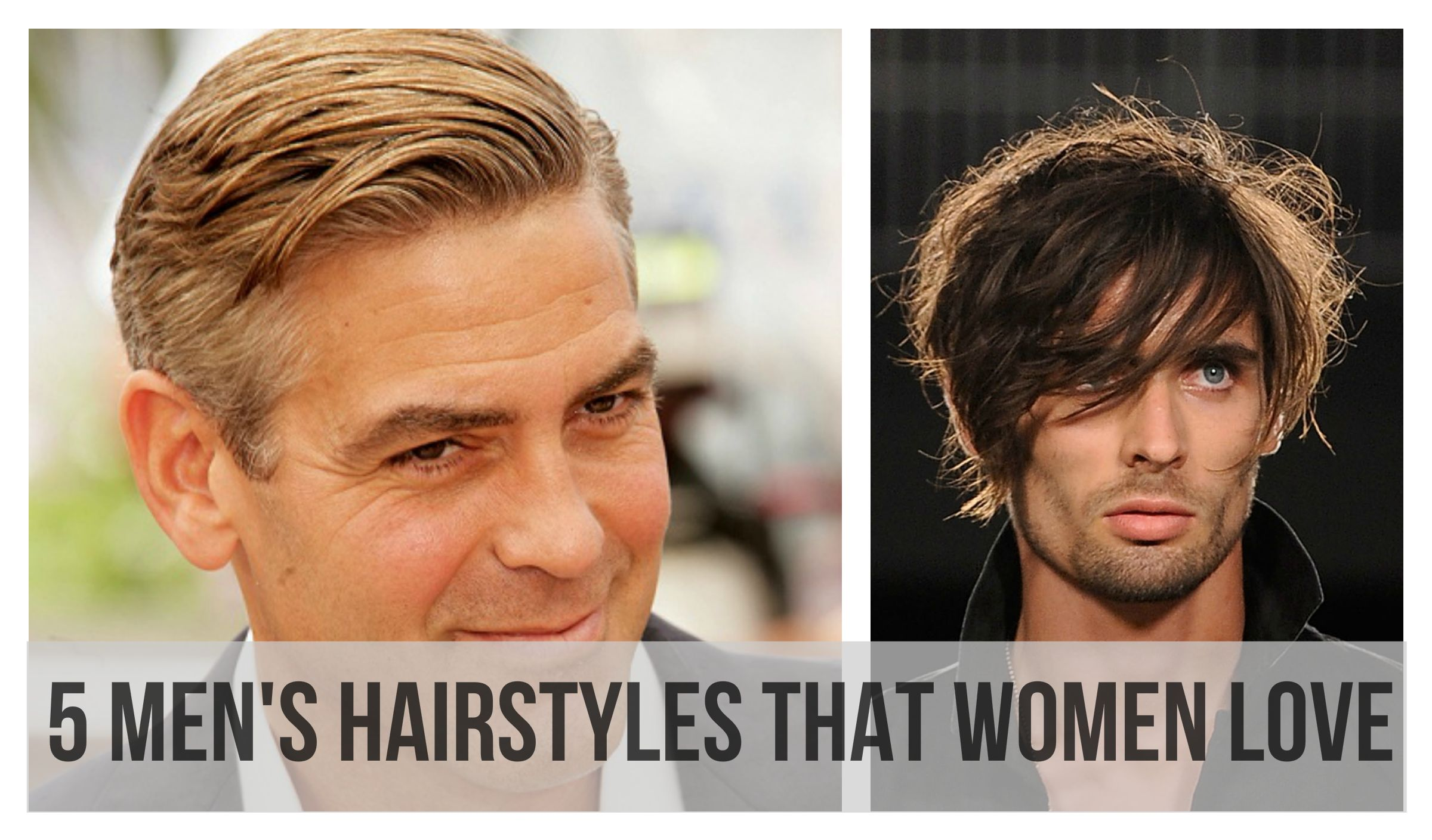 Men S Hairstyles That Women Love