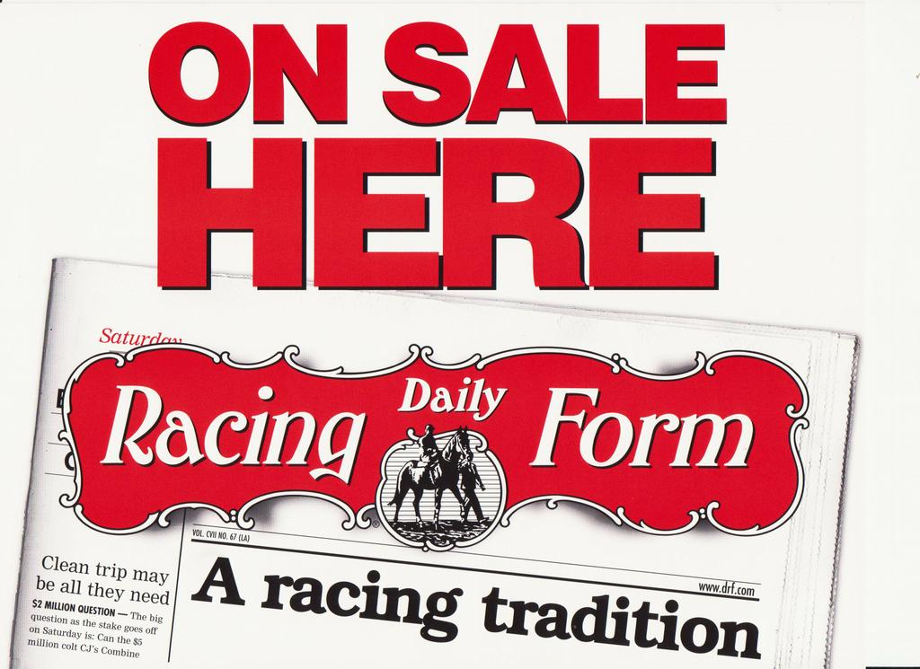 Daily Racing Form from Andrews NewsStand in Fort Worth, TX 76111 - racing form