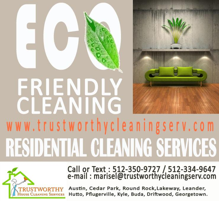 Eco Friendly Home Cleaning in Austin from Trustworthy House ...