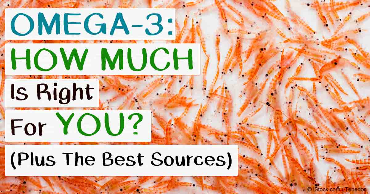 How Much Omega-3 Is Right for You and What Are Your Sources?