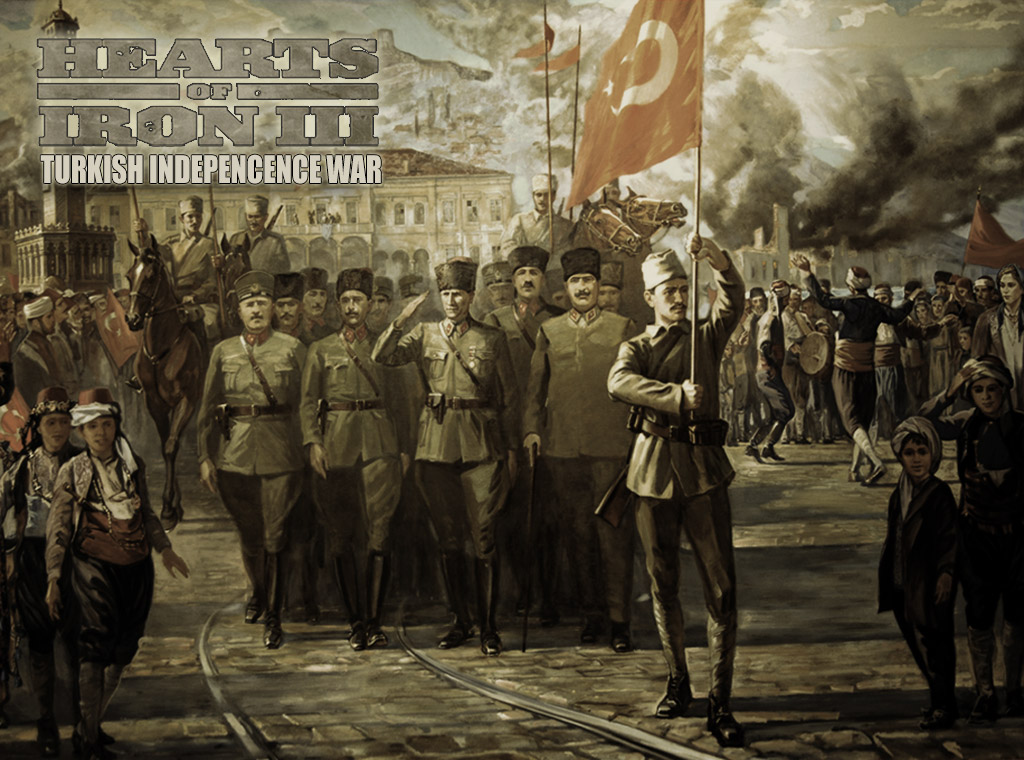 Dev Hd Wallpaper Turkish War Of Independence Mod For Hearts Of Iron Iii