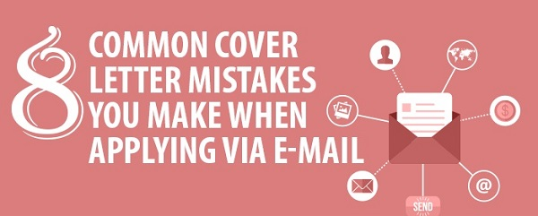 8 Common cover letter mistakes you make when applying via email