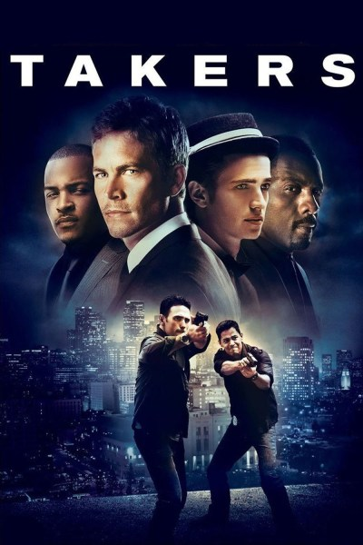 Watch Takers Online Free [Full Movie] [HD]