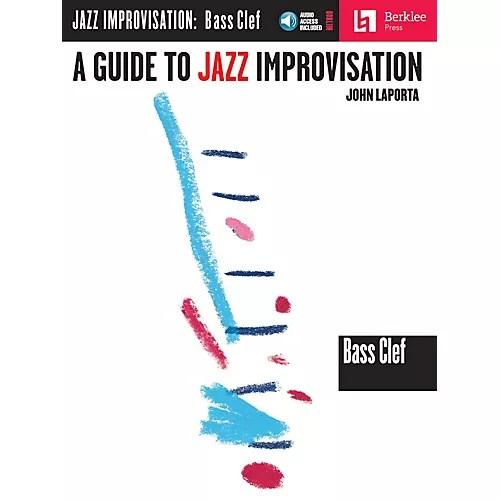Berklee Press A Guide to Jazz Improvisation (Bass Clef Edition - base cleff