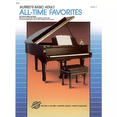 Alfred Alfred's Basic Adult Piano Course All-Time Favorites Book 1 | Musician's Friend