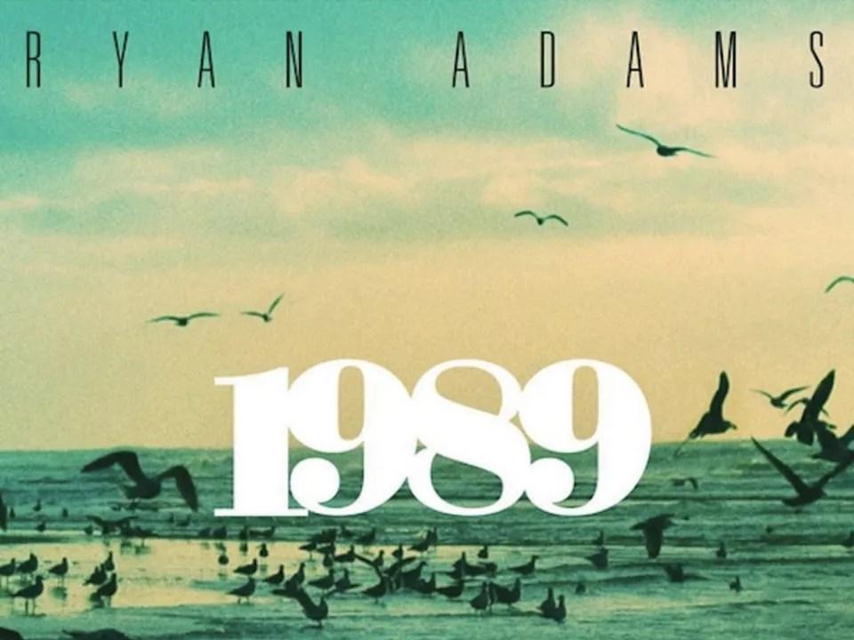 Ryan Adams Covers Taylor Swift\u0027s \u201c1989\u201d The New Yorker