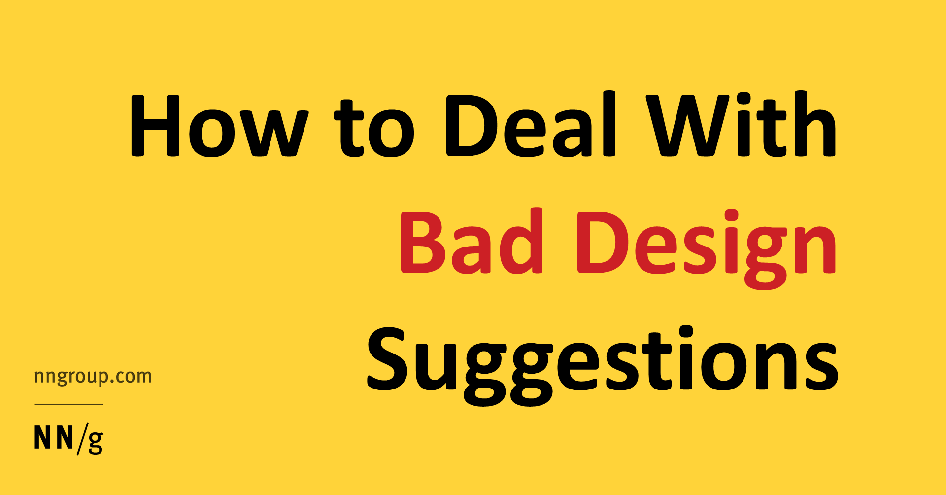 Bad Design How To Deal With Bad Design Suggestions