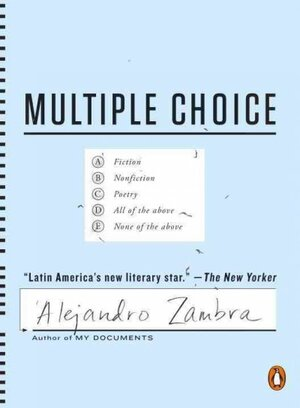 Multiple Choice\u0027 Is A) A Novel, B) In Test Form, C) Fascinating, D