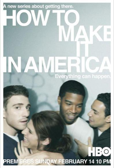 http://i0.wp.com/media.paperblog.fr/i/305/3058467/how-to-make-it-in-america-L-1.jpeg?resize=395%2C581