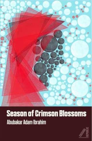season-of-crimson-blossoms-by-abubakar-adam-ibrahim