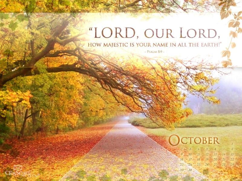 Fall Scripture Iphone Wallpaper October 2011 Psalm 8 9 Desktop Calendar Free October