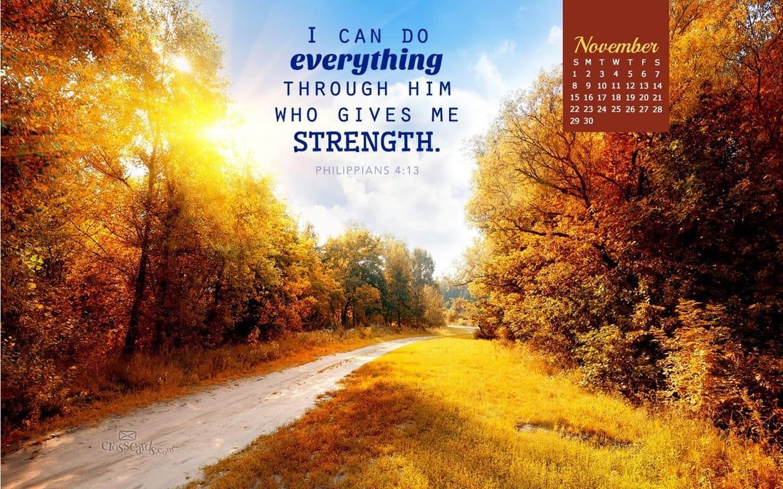 Free Fall Scripture Wallpaper November 2015 Philippians 4 13 Desktop Calendar Free