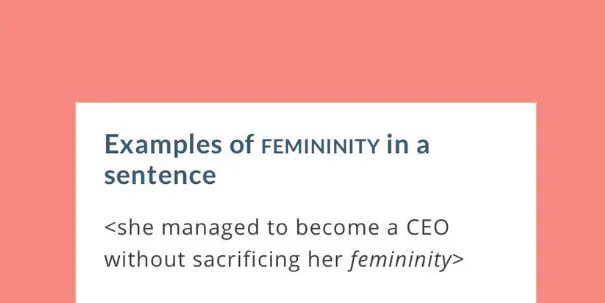 This Woman Convinced Merriam-Webster To Change Their Definition Of Femininity With One Tweet | SELF