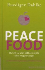 peace-food-hur-ett-liv-utan-kott-och-mjolk-laker-kropp-och-sjal