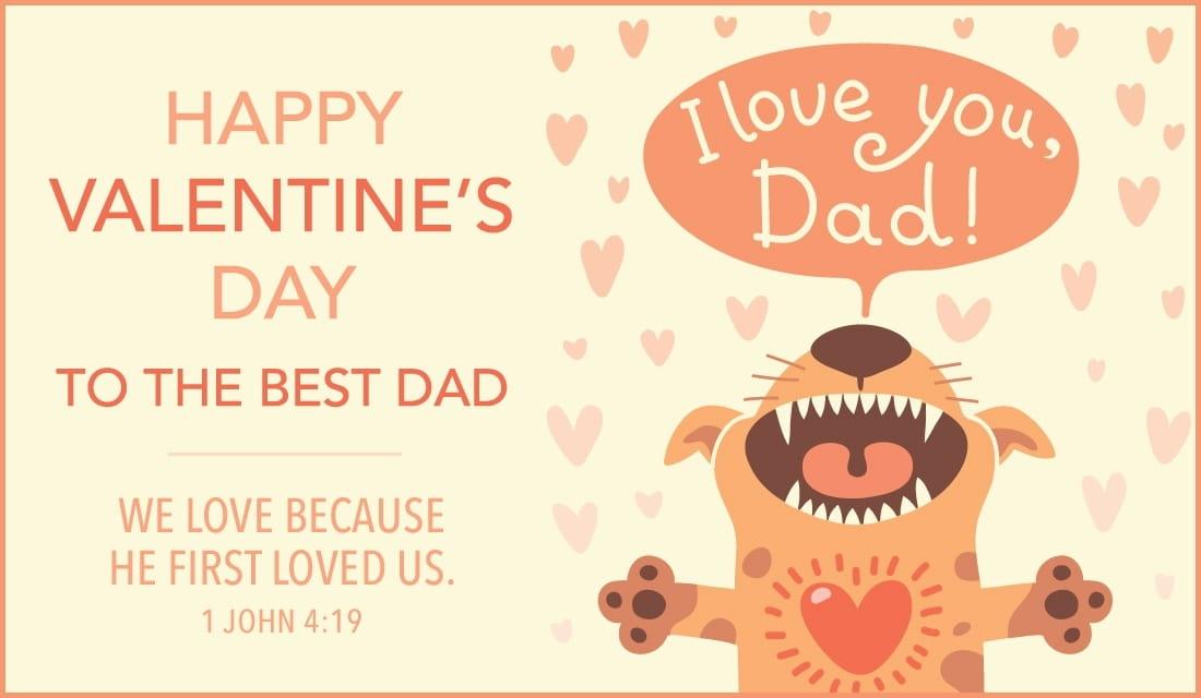 Happy Valentine\u0027s Day, Dad eCard - Free Valentine\u0027s Day Cards Online