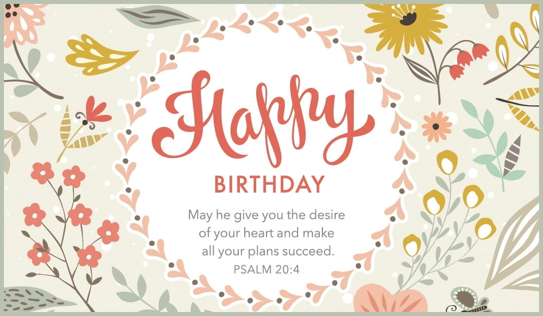 Free Happy Birthday - Psalm 204 eCard - eMail Free Personalized