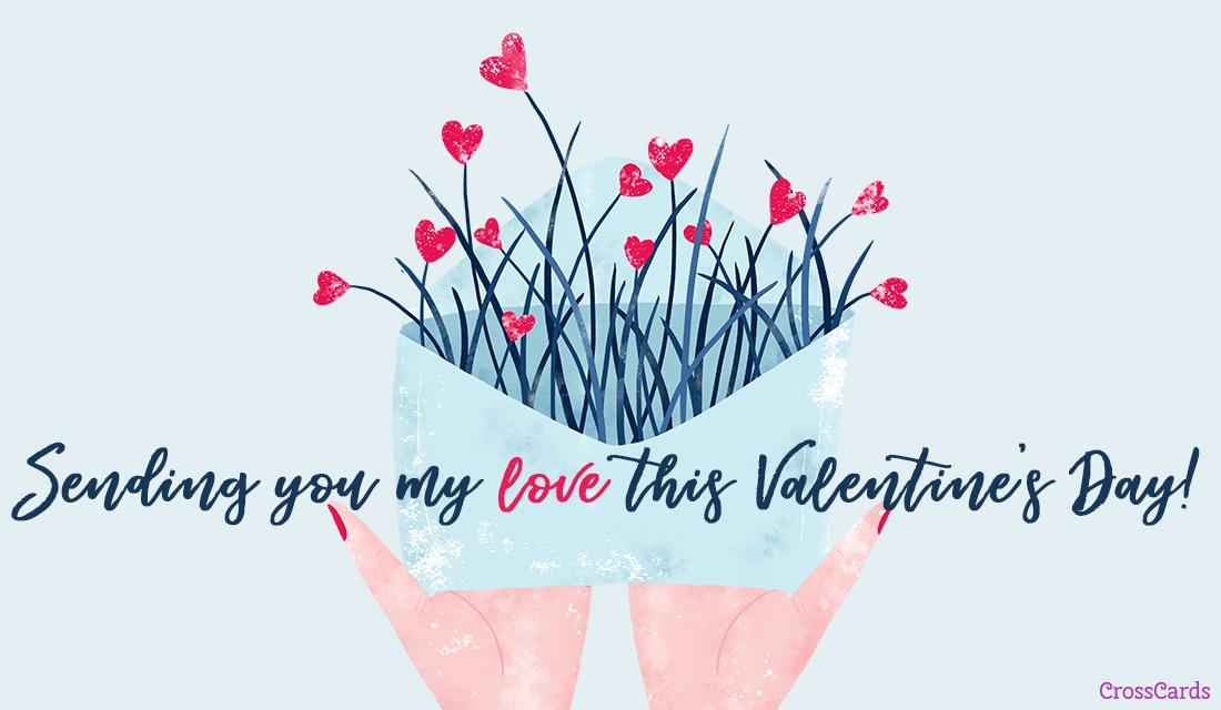Sending You My Love eCard - Free Valentine\u0027s Day Cards Online