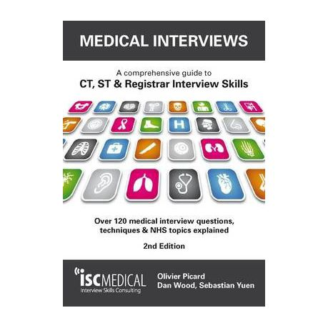 Medical Interviews - a Comprehensive Guide to Ct, St and Registrar