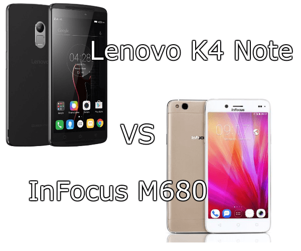 Lenovo K4 Note VS InFocus M680