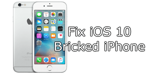 fix ios 10 bricked iphone