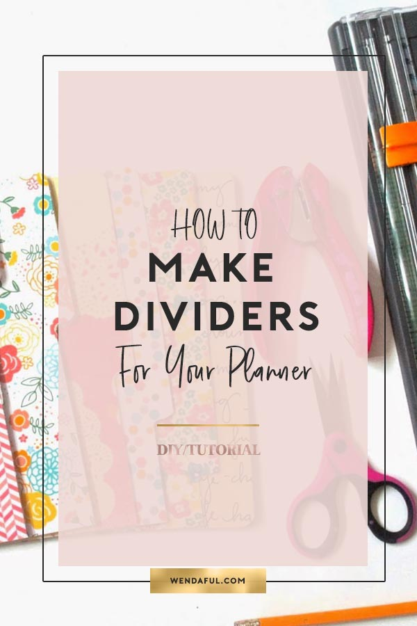 How To Make Filofax Dividers Wendaful Planning