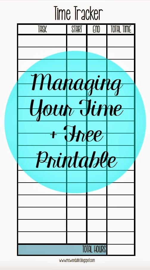 Managing  Keeping Track of Your Time + Free Printable Wendaful