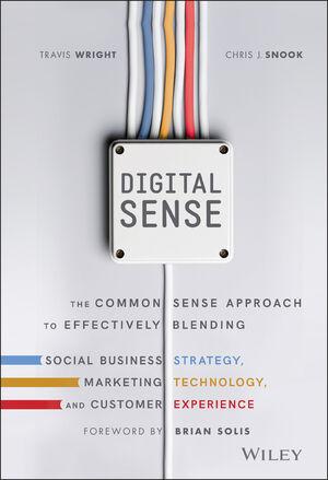 Digital Sense The Common Sense Approach to Effectively Blending